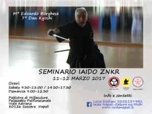 Seminario Iaido ZNKR 11-12 Marzo 2017 - Maestro Edoardo Borghese VII Dan Kyoshi